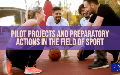 EU UPDATE: Pilot Projects and Preparatory Actions in the field of Sport